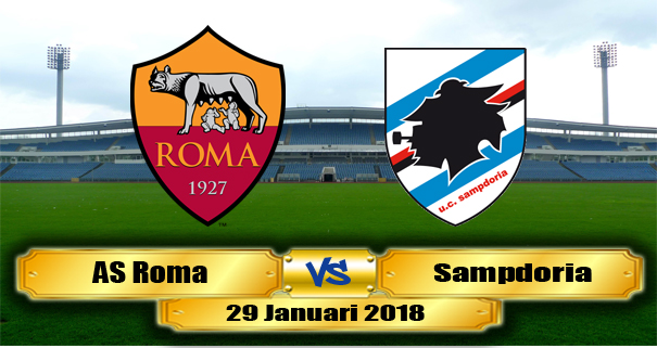 Prediksi AS Roma vs Sampdoria 29 Januari 2018