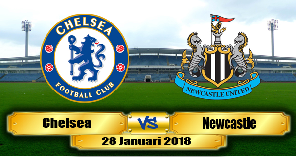 prediksi-chelsea-vs-newcastle-united-28-januari-2018