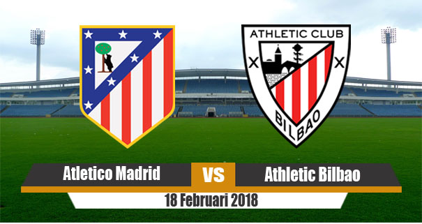 prediksi-atletico-madrid-vs-athletic-bilbao-18-februari-2018