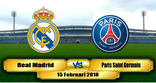 prediksi-real-madrid-vs-paris-saint-germain-15-februari-2018